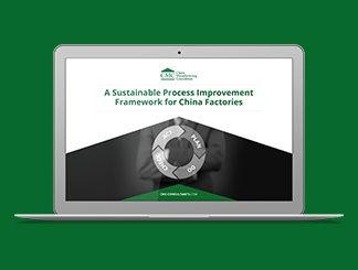 A Sustainable Process Improvement Framework For China Factories [Presentation: Video + PDF]