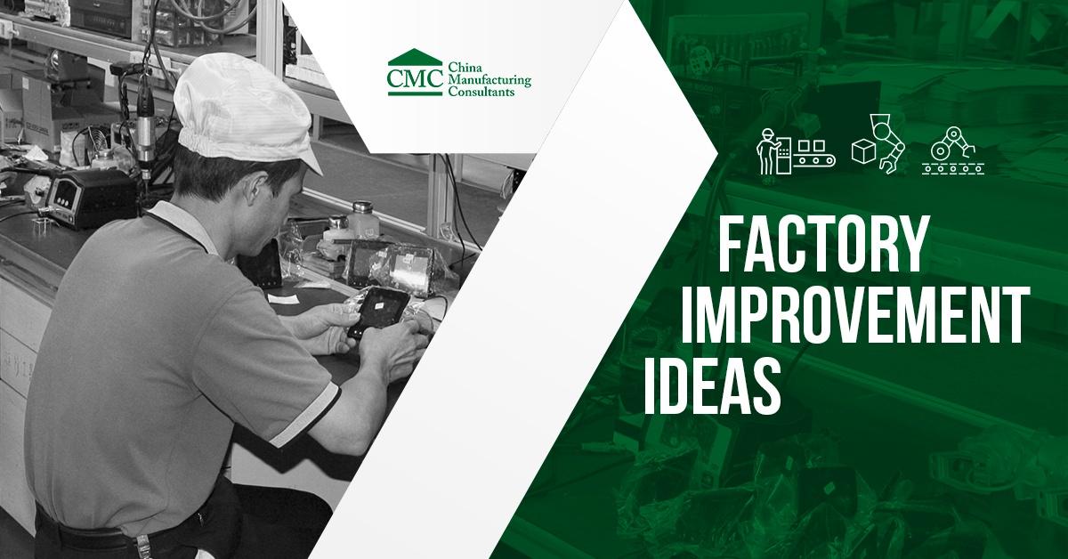 7 Factory Improvement Ideas Resources Manufacturers Shouldn't Miss